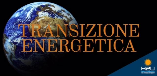 Transizione energetica e Idrogeno rinnovabile. Con il prof. Nicola Conenna